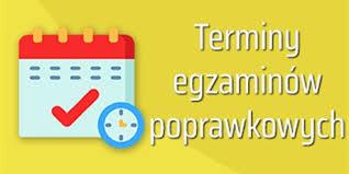TERMINY EGZAMINÓW POPRAWKOWYCH ! ! !